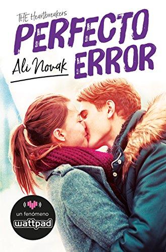 Libro parecido a Culpa mía: Perfecto error de Ali Novak