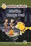 Martha Camps Out (Martha Speaks (Pb))