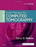 #1: Mosby's Exam Review for Computed Tomography, 3e