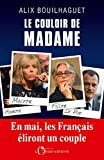Le couloir de Madame (EDITIONS DE L'O)...