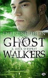 Ghostwalkers, tome 2 : jeux d'esprit