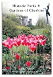 Historic Parks & Gardens of Cheshire by Linden Groves (2004-04-30)