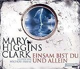 Einsam bist du und allein - Mary Higgins Clark