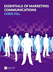 Essentials of Marketing Communications by Chris Fill (2011-05-12)