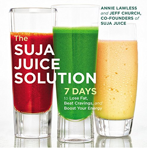 the-suja-juice-solution-7-days-to-lose-fat-beat-cravings-and-boost-your-energy