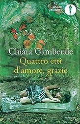Quattro etti d'amore, grazie (Scrittori italiani e stranieri)
