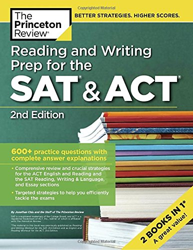 Reading and Writing Prep for the SAT & ACT, 2nd Edition: 600+ Practice Questions with Complete Answer Explanations (College Test Preparation)