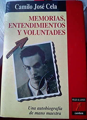 Memorias, entendimientos y voluntades