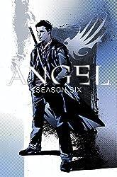Angel: Season Six Volume 1 by Joss Whedon (2015-10-27)