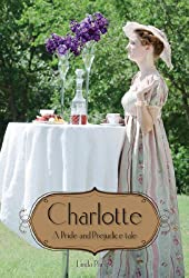 Charlotte: Elizabeth Bennet's story as seen by her friend
