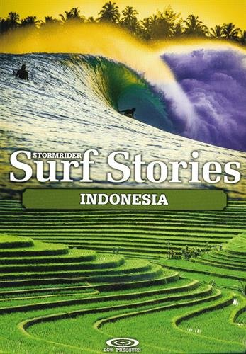Stormrider Surf stories Indonesia par Alex Dick-Read