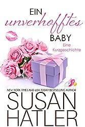 Ein unverhofftes Baby (Traumschätze 7)
