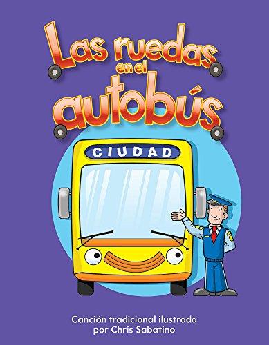 Las Ruedas En El Autobus (the Wheels on the Bus) Lap Book (Spanish Version) (La Transportacion (Transportation)) (Literacy, Language, & Learning) por Chris Sabatino