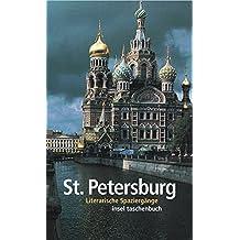 St. Petersburg: Literarische Spaziergänge (insel taschenbuch)