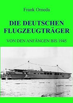 die-deutschen-flugzeugtrger-von-den-anfngen-bis-1945