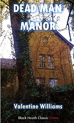 dead-man-manor-a-hb-treadgold-mystery-black-heath-classic-crime