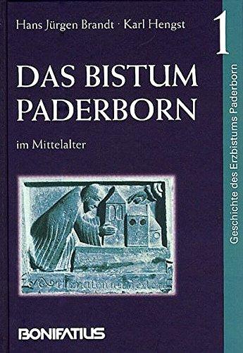 Geschichte des Erzbistums Paderborn / Das Bistum Paderborn im Mittelalter