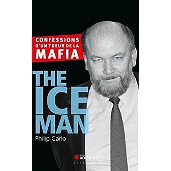 The Ice Man: Confessions d'un tueur de la mafia