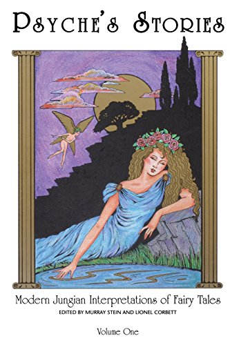 Psyche's Stories, Vol 1: Modern Jungian Interpretations of Fairy Tales