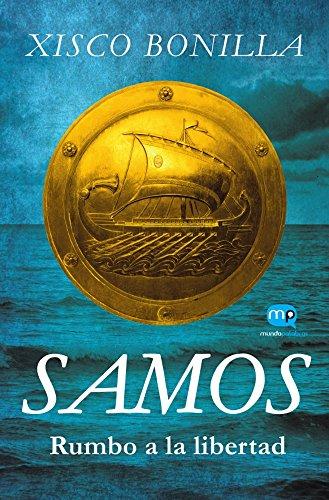 samos-rumbo-a-la-libertad-spanish-edition