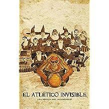 El Atlético Invisible (Mundodisco 37) (EXITOS)