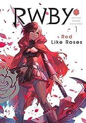 RWBY Anthology, Vol. 1: Red Like Roses (RWBY: Official Manga Anthology, Band 1)