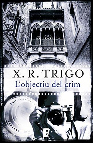L'objectiu del crim (Catalan Edition) por X.R. Trigo
