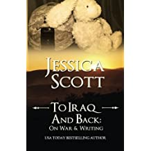To Iraq & Back: On War and Writing by Jessica Scott (2014-09-18)