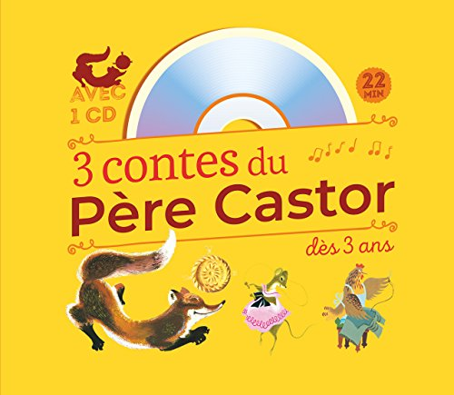3 contes du Père Castor à écouter dès 3 ans : Roule Galette ; Poule Rousse ; La plus mignonne des petites souris (1CD audio) par Père Castor