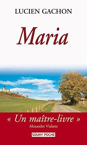 Maria: Un roman rural (Souny poche t. 86)