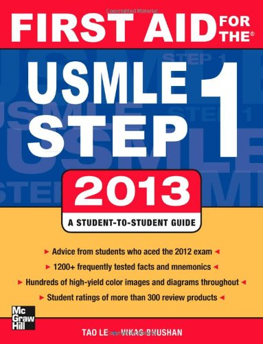 First Aid for the USMLE Step 1 2013 (First Aid USMLE) por Tao Le