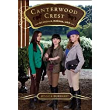Scandals, Rumors, Lies (Canterwood Crest Book 11) (English Edition)