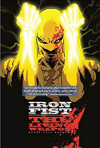 Iron Fist: The Living Weapon Volume 1: Rage (Iron Fist Living Weapon)
