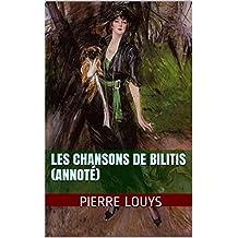Les Chansons de Bilitis (Annoté)