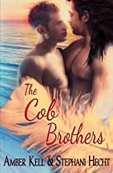 The Cob Brothers by Stephani Hecht (2014-07-07)