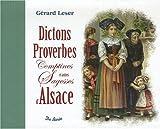 Dictons Proverbes et Autres Sagesses d'Alsace