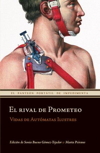 Rival De Prometeo,El (El panteón portátil de Impedimenta)