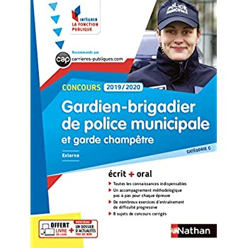 Concours Gardien-Brigadier de police municipale et Garde-champêtre - Catégorie C - Intégrer la fonction publique - 2019/2020