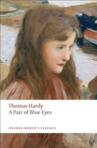 A pair of blue eyes oxford worlds classics ebook thomas hardy a pair of blue eyes oxford worlds classics by hardy thomas fandeluxe Document