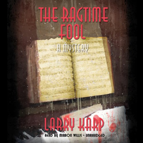 The Ragtime Fool  Audiolibri