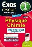 Exos Résolus SPECIALITE Physique-Chimie 1re...
