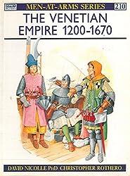 The venetian empire 1200-1670.