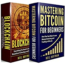 Cryptocurrency: Bitcoin, Blockchain, Cryptocurrency: The Insider's Guide to Blockchain Technology, Bitcoin Mining, Investing and Trading Cryptocurrencies ... and Investing Secrets) (English Edition)
