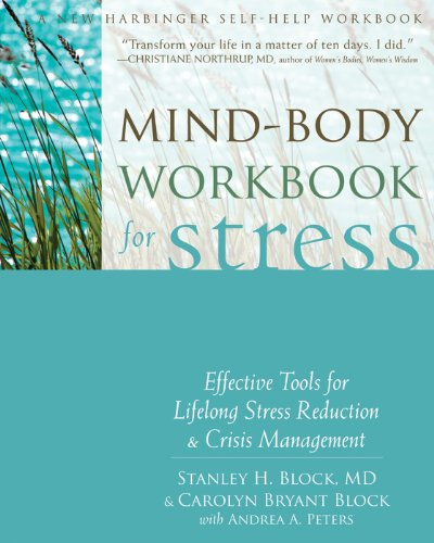 mind-body-workbook-for-stress-effective-tools-for-lifelong-stress-reduction-and-crisis-management-a-