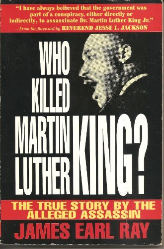 Who Killed Martin Luther King?: The True Story by the Alleged Assassin by James Earl Ray par James Earl Ray