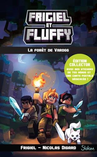 Frigiel et Fluffy, tome 3 : La Fort de Varogg - dition collector (3)