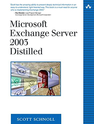 [(Microsoft Exchange Server 2003 Distilled)] [By (author) Scott Schnoll] published on (March, 2004) par Scott Schnoll