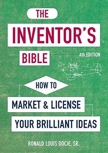 The Inventor's Bible, Fourth Edition