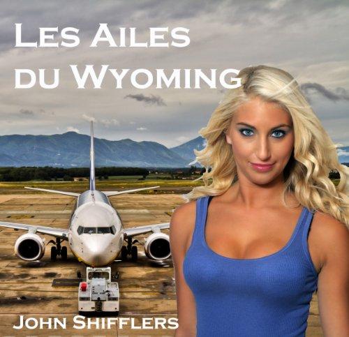Les ailes du Wyoming