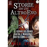 Storie da un Altro Evo (serie Fantasy e Avventura Sword and Sorcery)